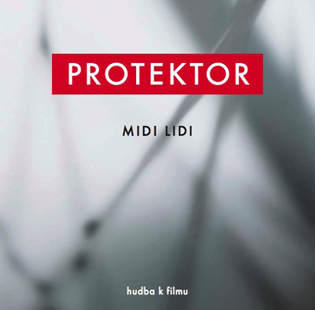 Protektor - soundtrack od MIDI LIDI
